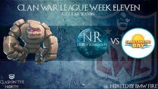 Clash of Clans | CWL Week 11 - North Remembers vs Clantanemo Bay
