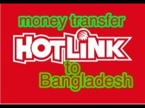 how to transfer money hotlink to bangladesh