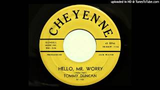 Tommy Duncan - Hello, Mr. Worry (Cheyenne 108) [1959 country]