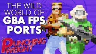Game Boy Advance: First Person Shooter Ports | Punching Weight [SSFF]