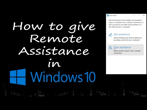 How to use QUICK ASSIST  in Windows 10!