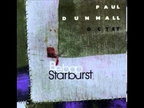 Paul Dunmall Octet - Bebop Starburst, Part V
