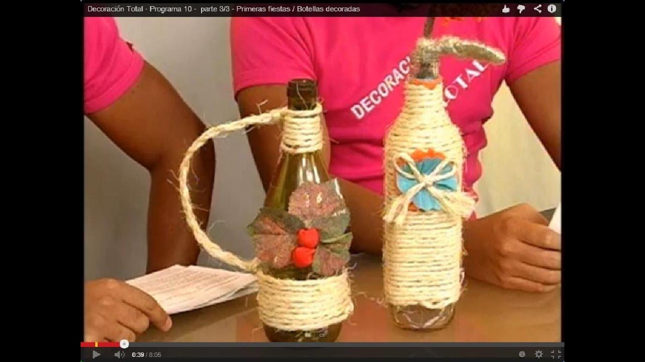 Botellas decoradas programa 10 parte 2 3 youtube - Botellas decoradas navidenas ...