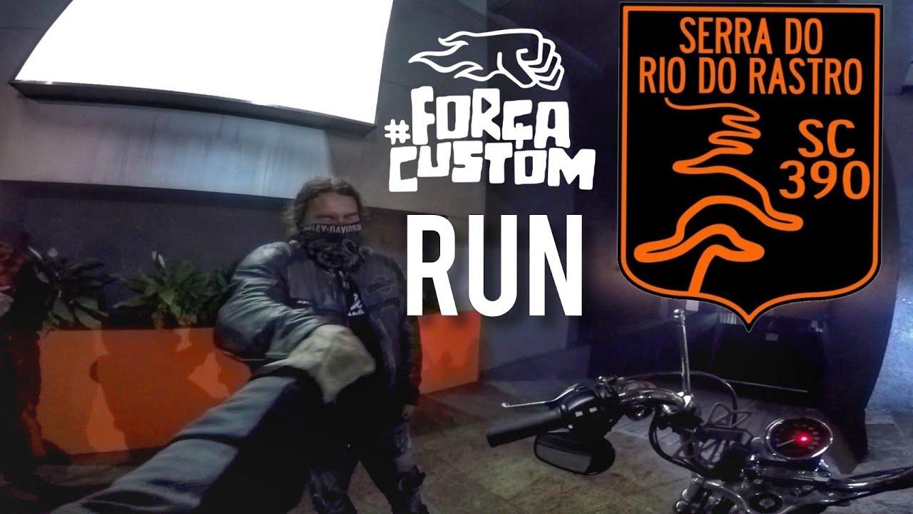 Serra do Rio do Rastro - Força Custom Run - EP1 - 30/04/2020