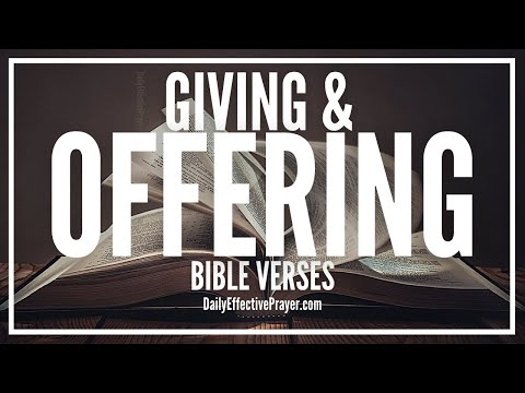 Bible Verses On Giving and Offering - Scriptures For Giving To God (Audio Bible)