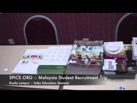 SPICE.ORG :: Malaysia Student Recruitment Trip :: Kuala Lumpur :: India Education Seminar