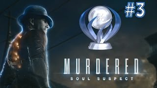 Murdered - Soul Suspect - Platinum Trophy Walkthrough - Part: 3/11