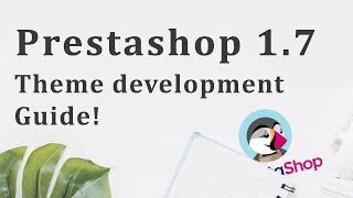How to Create PrestaShop Theme – A Beginners Tutorial - 7/10
