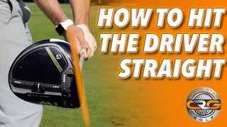 HOW TO HIT THE DRIVER STRAIGHT
