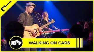 Walking On Cars - Speeding Cars | Live @ JBTV
