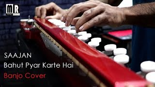 Gambar cover Bahut Pyar Karte Hai Banjo Cover ( Saajan) | Bollywood Instrumental Song | By Music Retouch