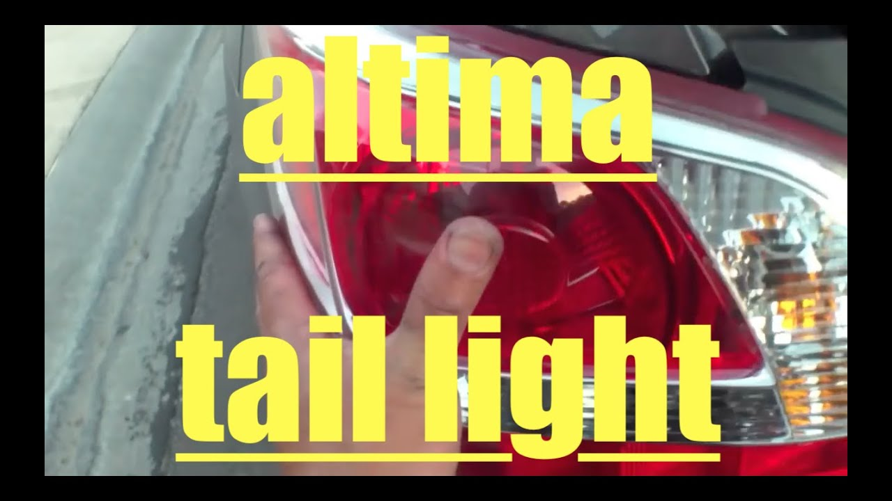 How To Replace Tail Light 13 15 Nissan Altima Youtube