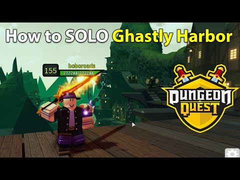 Dungeon Quest - How to beat Ghastly Harbor SOLO (Insane) - Guide (Tips and Tricks) - Roblox