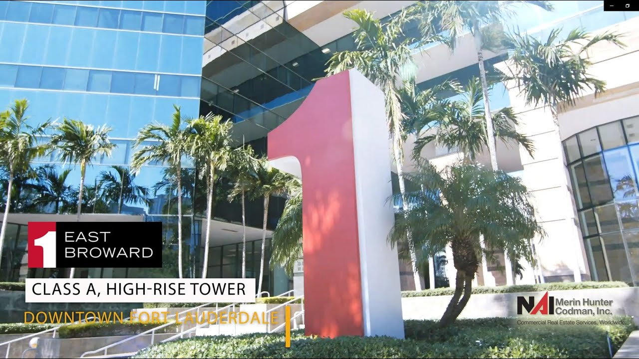Check Out 1 East Broward - A Premier Downtown Fort Lauderdale Office Tower.
