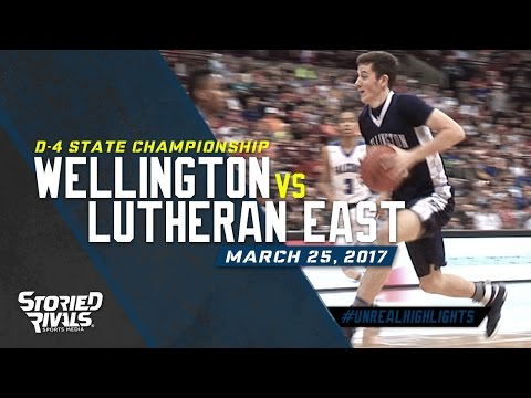HS Basketball | Wellington vs Lutheran East [STATE CHAMPIONSHIP] [3/25/17]
