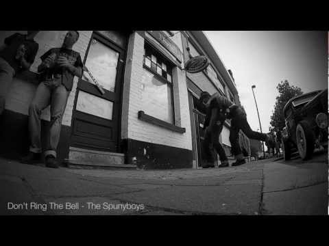 The Spunyboys - Don't Ring The Bell