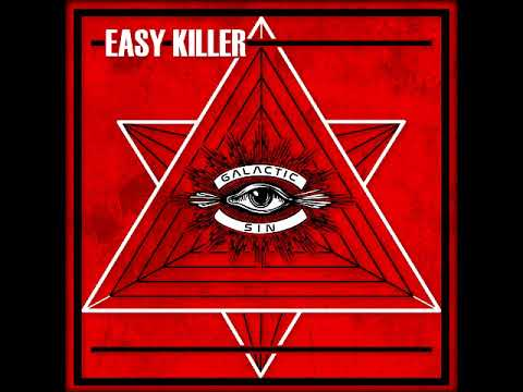 Easy Killer - Galactic Sin (Full Album 2018)