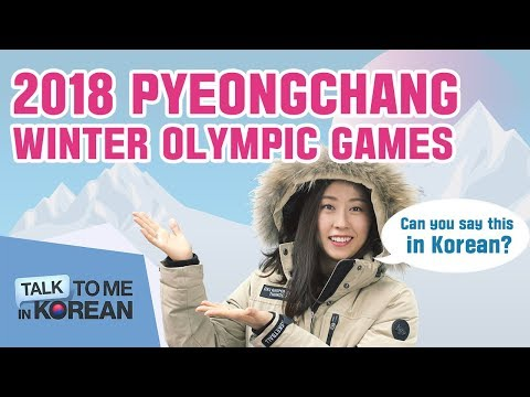 "Say ""PyeongChang 2018 Olympic Winter Games"" In Korean - Weekly Korean Challenge"