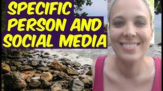SPECIFIC PERSON and Social Media