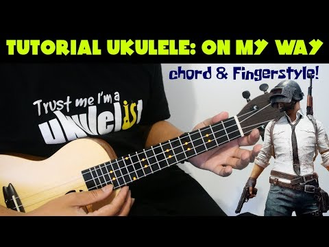 tutorial-ukulele-pemula:-on-my-way---alan-walker-(chord-&-fingerstyle)