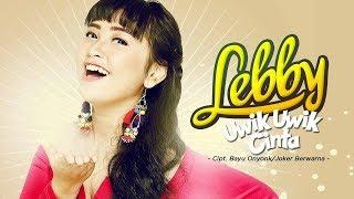 Lebby Uwik Uwik Cinta
