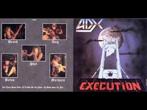 ADX - Execution 1985 full album