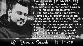 Repeat youtube video Yener Çevik - Bi ince
