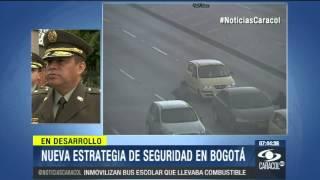 General Guatibonza anuncia sus estrategias para mejorar seguridad en Bogotá - 27 de Mayo de 2014