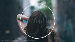 Rauw Alejandro ft Bryant Myers - Mis Días Sin Ti ( 8D Audio )🎧