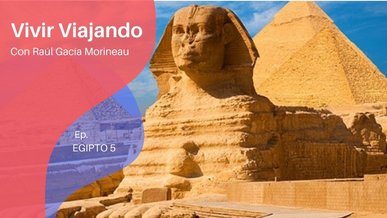 Download Viaje por Egipto. Quinto episodio