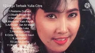 Download lagu 12 Lagu Terbaik Yulia Citra