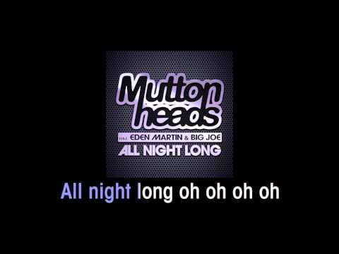 Muttonheads Feat. Eden Martin & Big Joe - All Night Long (Karaoke)