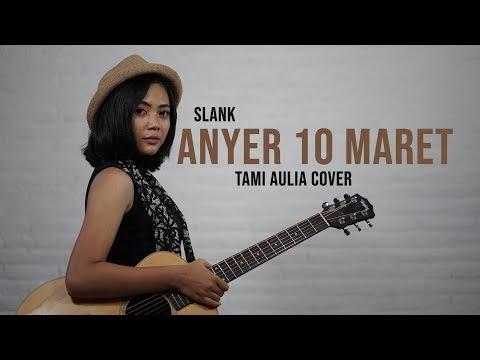 Anyer 10 Maret Tami Aulia Cover #Slank
