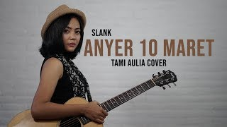 Gambar cover Anyer 10 Maret Tami Aulia Cover #Slank