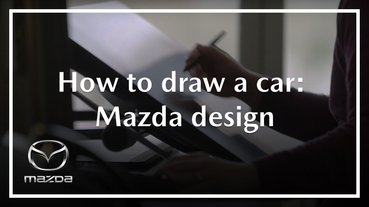 Mazda Design | How to Draw a Car