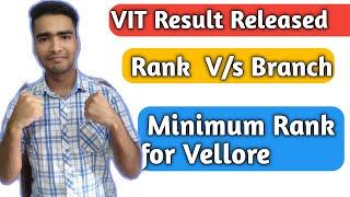 VIT Vellore Result 2020🧐   Rank v/s Branch   Previous year closing Rank