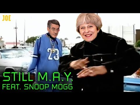 Still M.A.Y. (featuring Snoop Mogg) - Theresa May's Chronic Brexit