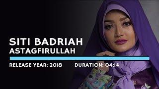Gambar cover Siti Badriah - Astagfirullah (Lyric)