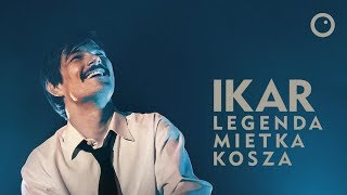 Ikar. Legenda Mietka Kosza - Recenzja #508