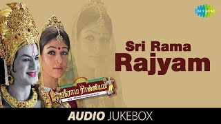Sri Rama Rajyam Vol 1 - Jukebox (Full Songs)