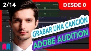 2/14 Curso Audition 35h desde 0 a 100: Grabar una canción (tutorial español)