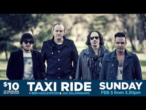 Taxiride - Live & Loud at the Hoey Moey