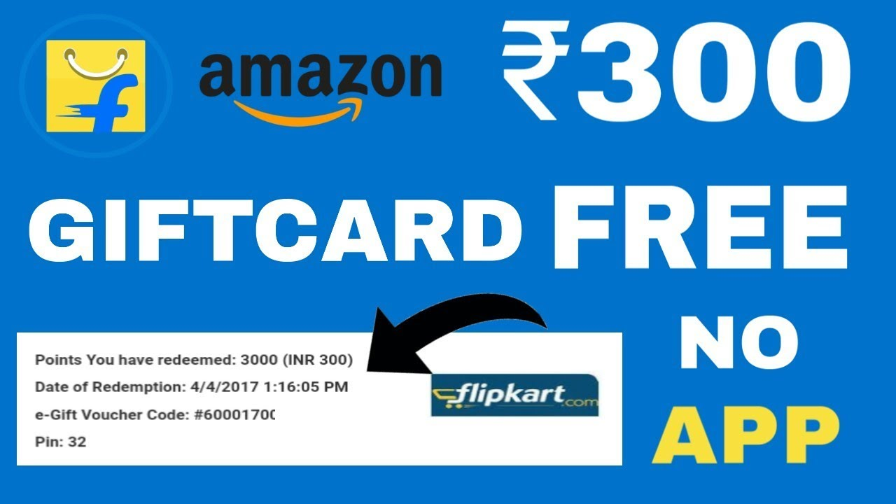 free gift cards without completing offers or surveys live proof 300 flipkart gift card free gift card on 3417