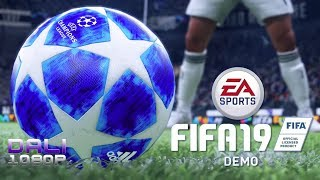 FIFA 19 DEMO pc gameplay | ULTRA Settings