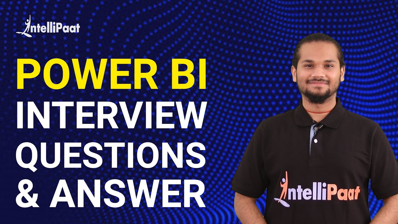 Power BI Interview Questions and Answers | Power BI Certification | Intellipaat