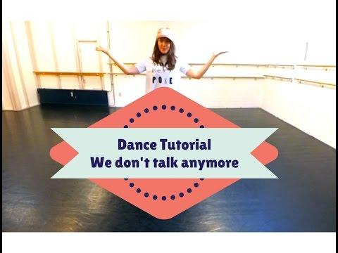 Dance Tutorial - We don't talk anymore - Dance Around The World