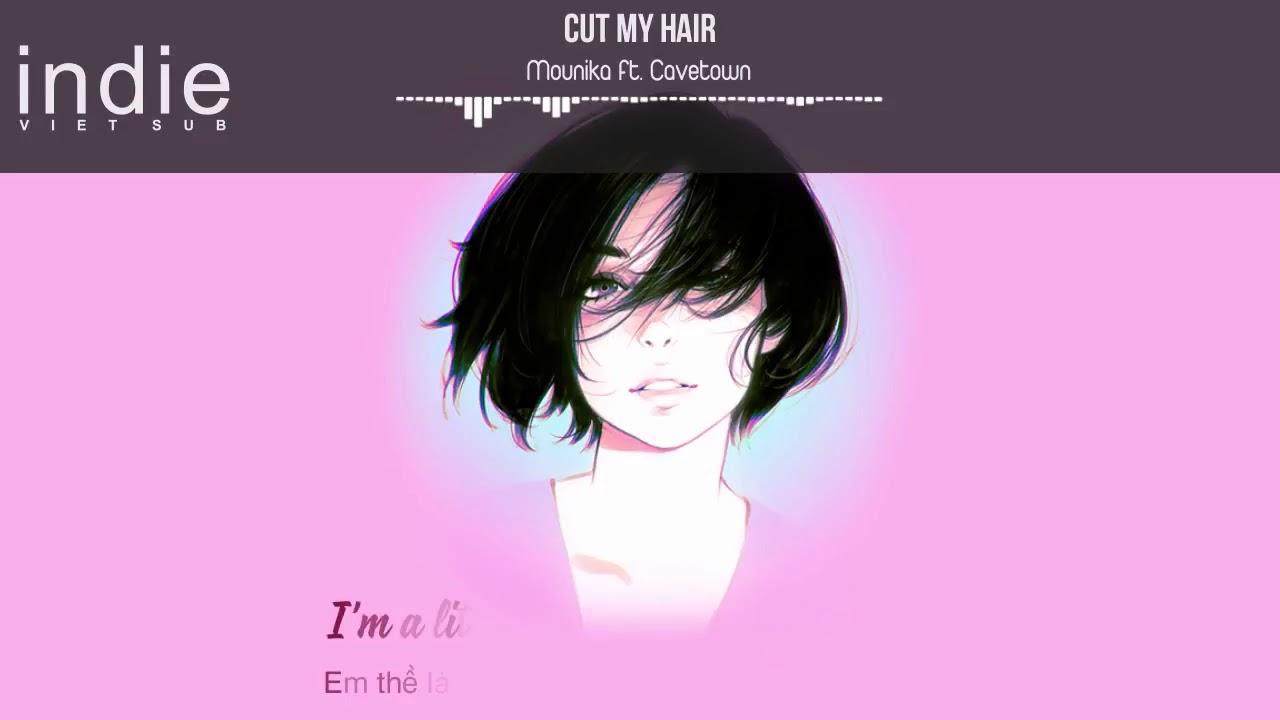 [Vietsub+Lyrics] Mounika - Cut My Hair (feat. Cavetown)