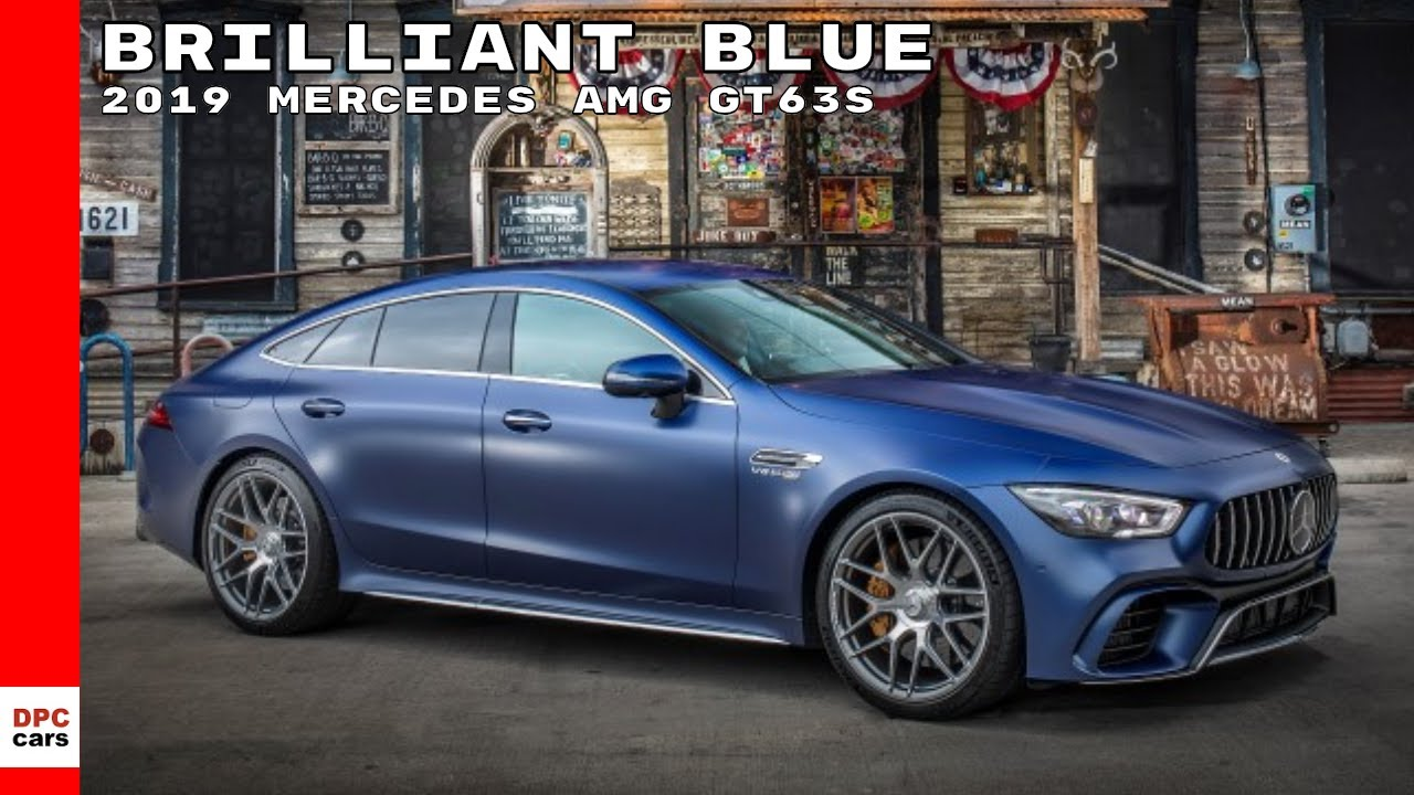 2019 Mercedes AMG GT63S 4 Door Coupe Brilliant Blue - YouTube