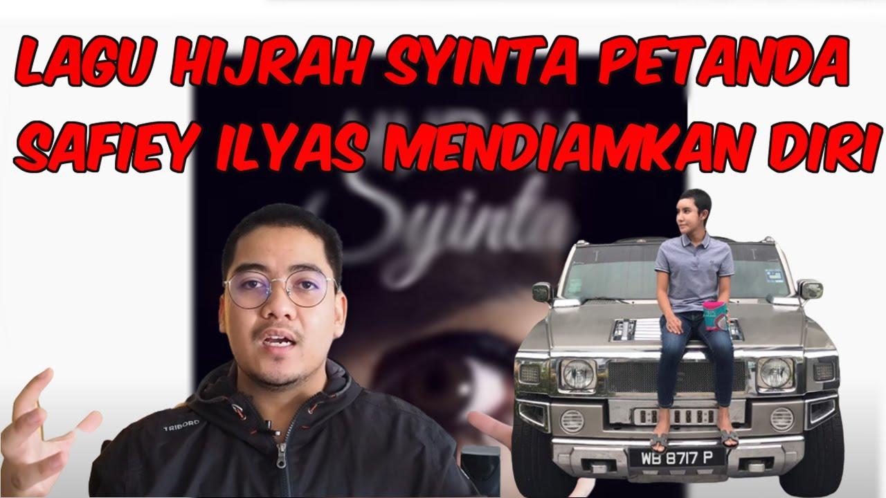 LAGU HIJRAH SYINTA PETANDA SAFIEY ILYAS MENDIAMKAN DIRI