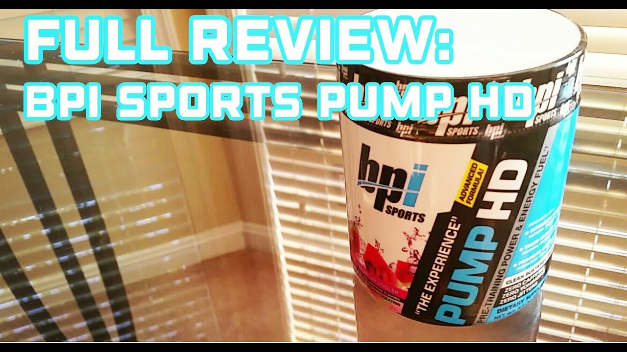 Bpi sports pump hd review